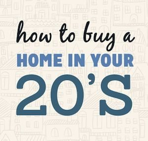 buying a house in your 20's