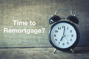 time to remortgage?