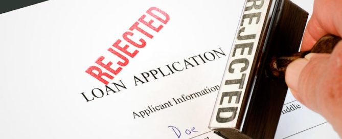 Mortgage loan rejected