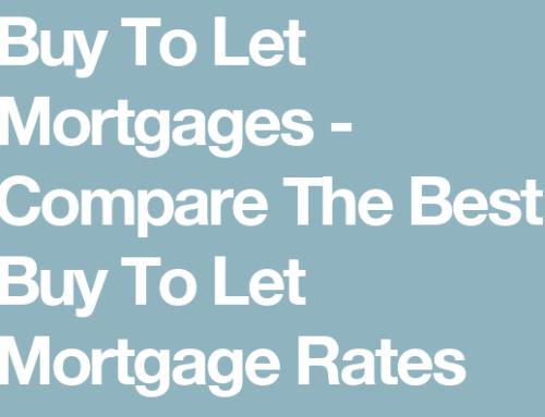 Buy To Let (BTL) Mortgage Rates